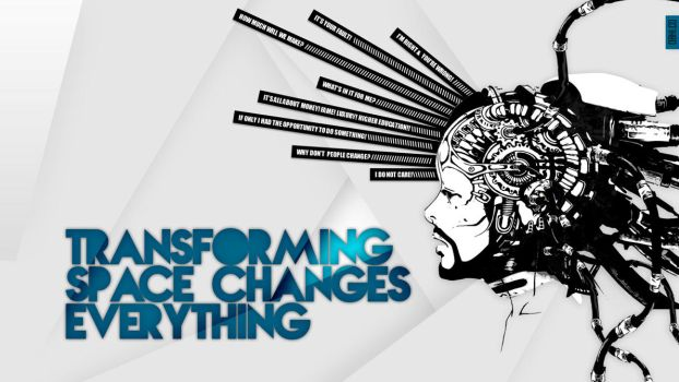 03 - Transforming Space Changes Everything by armanmurshed