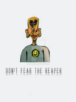 Don't fear the reaper by makechabeblush