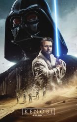 Kenobi: A Star Wars Story Movie Poster by tyler-wetta