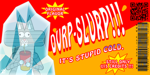 Durp Slurp Future Ad by cobaltkatdrone