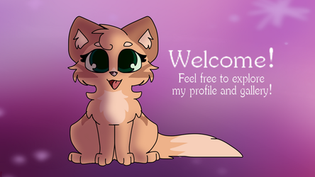 Welcome! by MinoesTheKitty