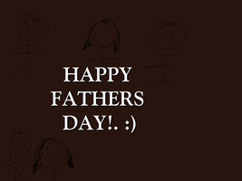 Happy Fathers Day! :) by Nolan2001