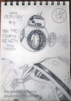 Mermay #4 2018 - May the Force Be With You by Dra-Aluxe