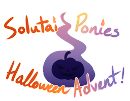 [Closed] Halloween Solutai Pony Advent by Endeth