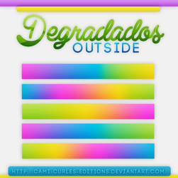 +DEGRADADOS: |Outside| by CAMI-CURLES-EDITIONS