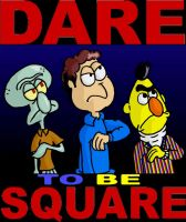 Dare to be SQUARE by mightyfilm