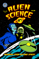 ALIEN SCIENCE ISSUE 1: INVADERS FROM BEYOND SPACE by cubist1234
