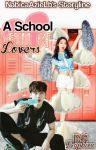 A School Full Of Lovers by Asheshe21