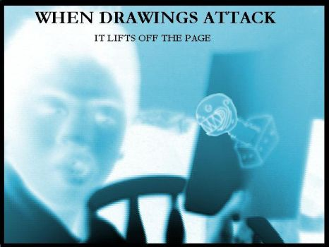 When Drawings Attack by IV-studios