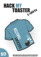 Hack My Toaster T-Shirt Flyer by bmartinson13