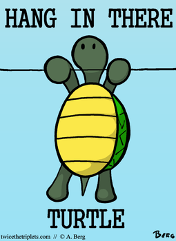 Hang in there Turtle by 2x3Berg