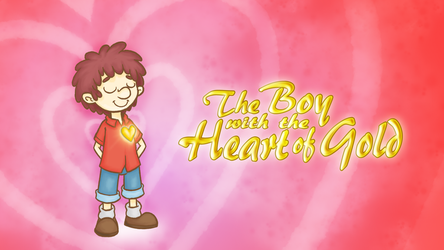 The Boy with the Heart of Gold by Wonchop