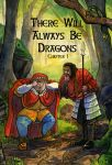 There Will Always Be Dragons: Cover by Qlockwork-II
