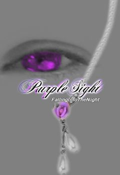 PurpleSight: Cover by FallingIntoTheNight