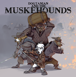 Dogtanian and the Muskehounds by weremagnus