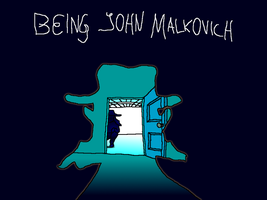 Being John Malkovich (Movie Rehab Episode) by jackhopeart