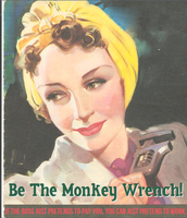 Be the Monkey Wrench by poasterchild