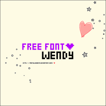 Free Font Wendy by PartyLikeaBTR