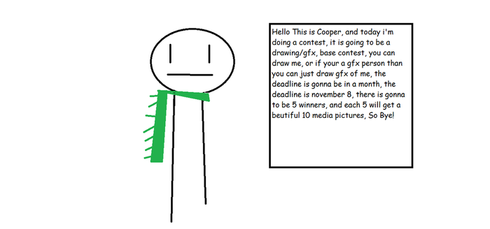 My Own Drawing/GFX Contest! by CooperGamerTV