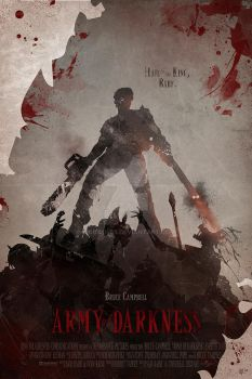 Army Of Darkness: Limited Blood Stained Edition by mobieus69