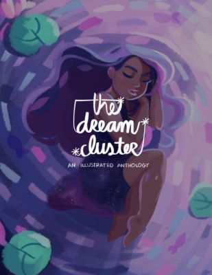 The Dream Cluster! by illustrationrookie