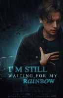 I'm still waiting for my rainbow | Wattpad Cover by LillsMonster