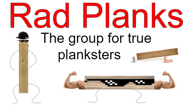 Rad Planks by AirwaveLOL