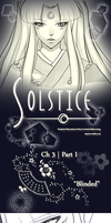 Solstice - Ch. 3 | Part I - 'Blinded' by vainia