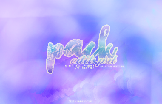 #ediciones en psd / 700 w. Pack by dreaxing-rhythm