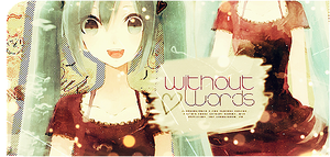 Without Words by KagamineShanita