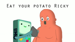 Eat your potato Ricky by Art-Josh