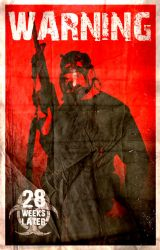 28 Weeks Later Poster by 28-Days-Weeks-Later