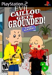 Evil Caillou Gets Grounded:   The Game  (Ps2) by RhiannaPiano300