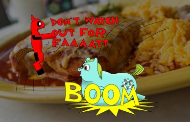 DON'TWATCHOUTFORFAT!!!!! by Deadpone