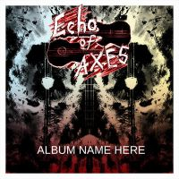 Echo of Axes Album Cover WIP1 by Anagram-Daine