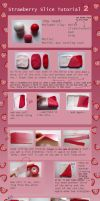 Strawberry Slice Tutorial -2- by QueEnOfNights