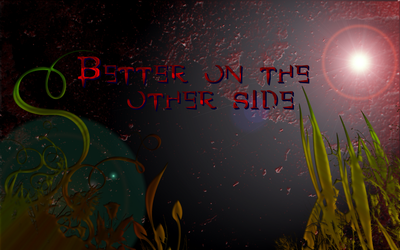 Better on the other side pic by xZacharias
