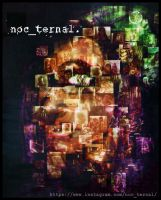 noc_ternal part 2 by cinemamind