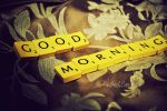 Good Morning... by this-is-the-life2905