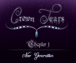 Crown Tears | Chapter 1 by Lilafly