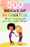 Milly, Molly - 500 Bricks of Imagination by mickeyelric11