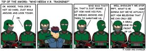 Who Needs V.R. Training? by tipofthesword