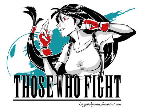 Those Who Fight by KingsandQueens