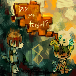 8. Did you forget? by geckoZen