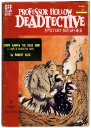 Down Among The Dead Men- a Deadtective Mystery by RobertHack