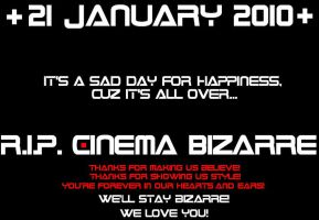 R.I.P CINEMA BIZARRE by Cin-DxBizarre
