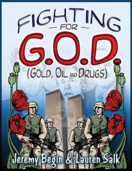 Fighting for G.O.D. (Gold, Oil, and Drugs) by afterthedream