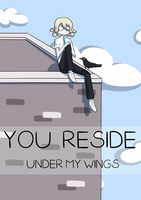 you reside under my wings by crowwithashortcake
