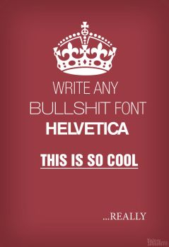 Helvetica by GordonfromKomsa