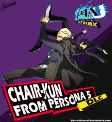 Chair-Kun DLC Persona 4 ARENA ULTIMAX by Not-a-Hazard